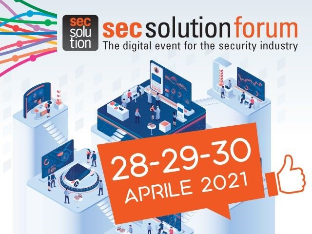 SECSOLUTIONFORUM 2021: DATI A PROVA DI FUOCO E HACKER